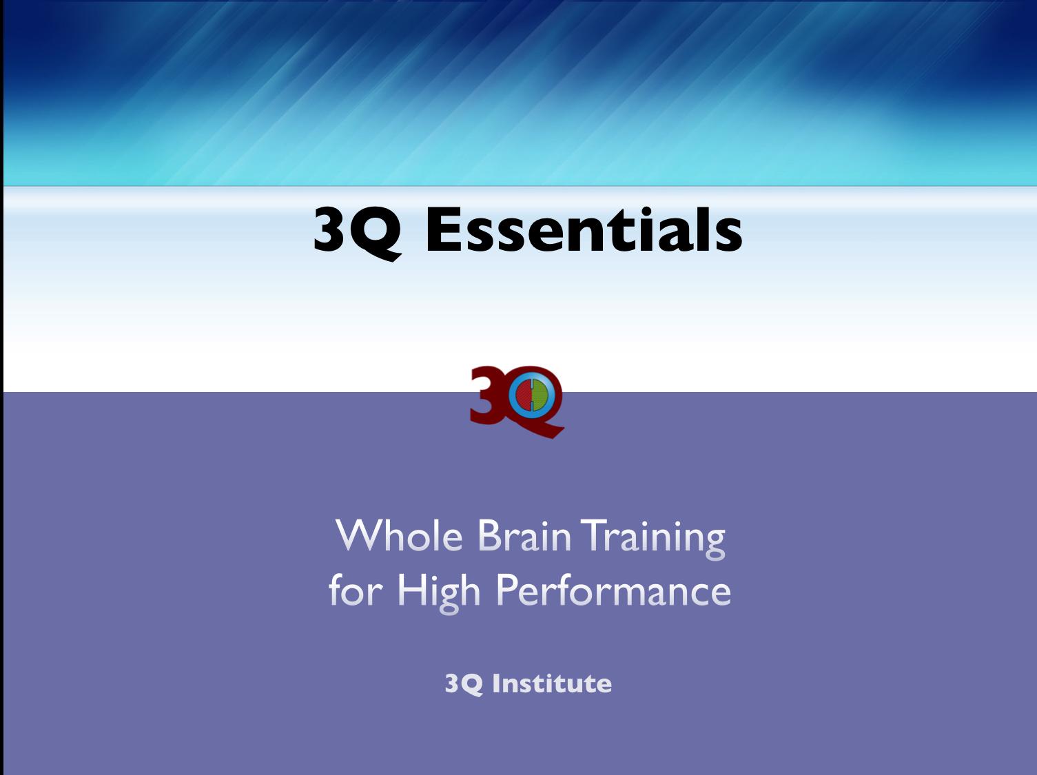 3Q Essentials