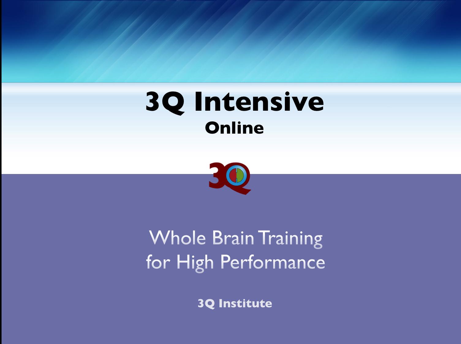 3Q Intensive Online